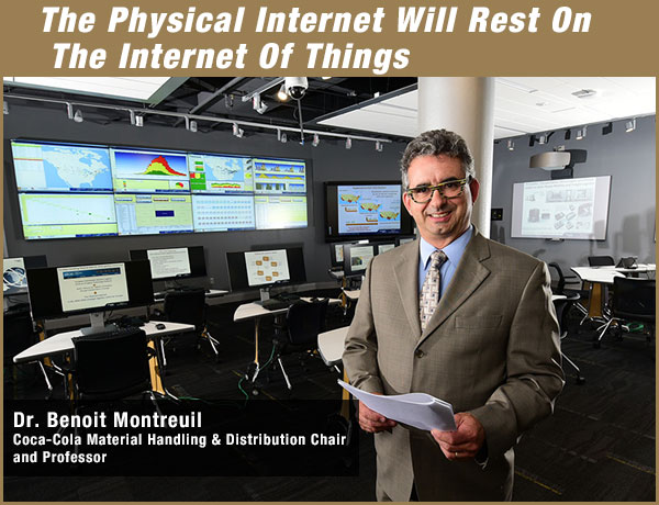 Dr. Benoit Montreuil in the Georgia Tech Physical Internet Center