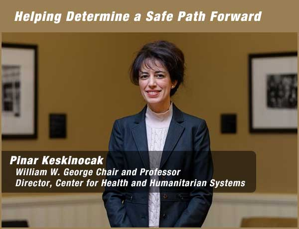 Dr. Pinar Keskinocak, William W. George Chair and Professor