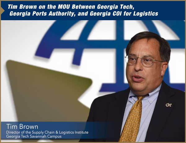 Bringing advanced research, evolving global logistics trends, and analysis from the world to Savannah