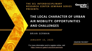 SCL IRC Seminar: The Local Character of Urban Air Mobility: Opportunities and Challenges​