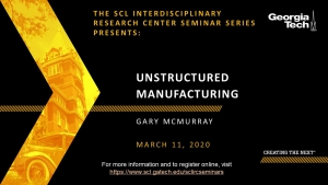 Unstructured Manufacturing