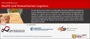 2013 Conference on Health and Humanitarian Logistics: The Unique Logistical Challenges for Humanitarian Response in Asia