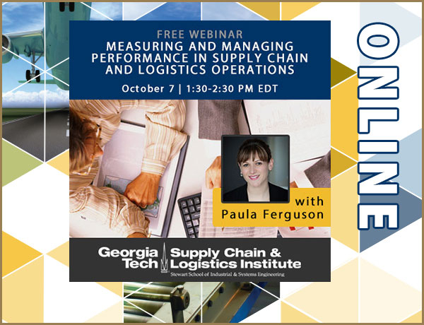 Free Measuring and Managing Performance in Supply Chain and Logistics Operations webinar